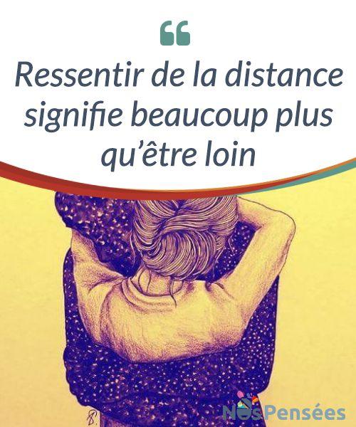 Ressentir de la distance signifie beaucoup plus qu'être loin Quelle est la principale #différence entre être loin et ressentir de la #distance ? Comment maintenir des #sentiments malgré les kilomètres ? #Emotions