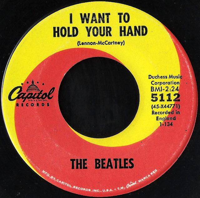 The Beatles I want to hold your hand....my 1st real (not kiddie) record.
