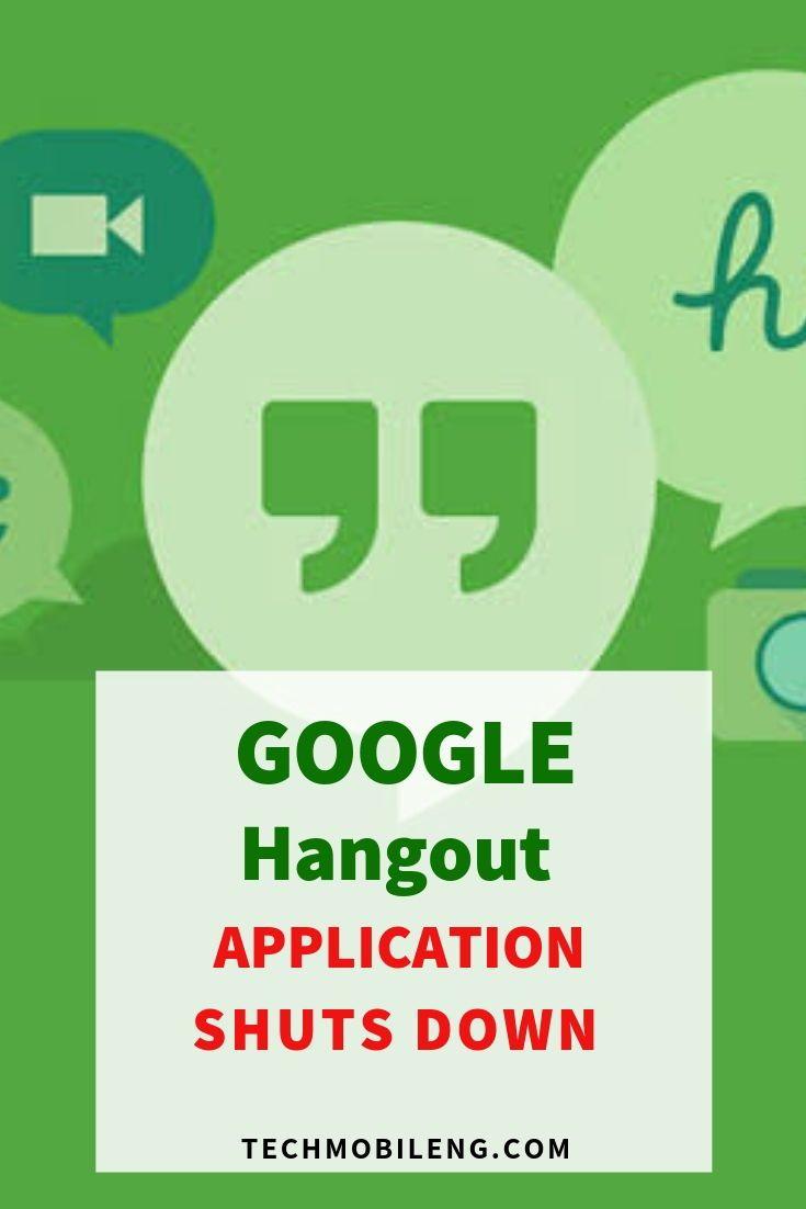 GOOGLE HANGOUT APP SHUTS DOWN IN 2020   Tech Talks   Google