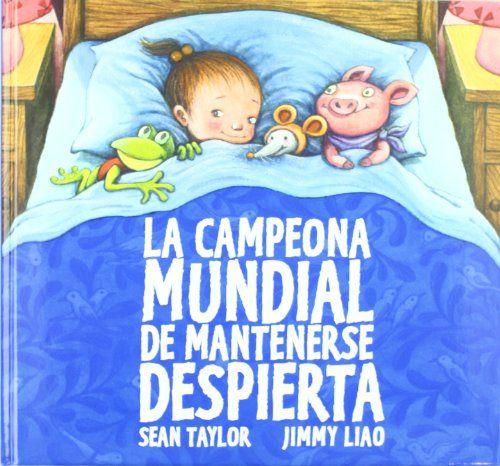 La campeona mundial de mantenerse despierta (Cuentos (barbara Fiore)) de Jimmy Liao http://www.amazon.es/dp/8415208073/ref=cm_sw_r_pi_dp_It6Svb1EW66WY