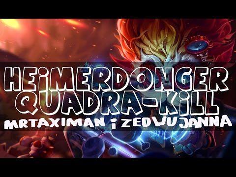 League of Legenda - Gramy duo - Heimerdinger Quadra