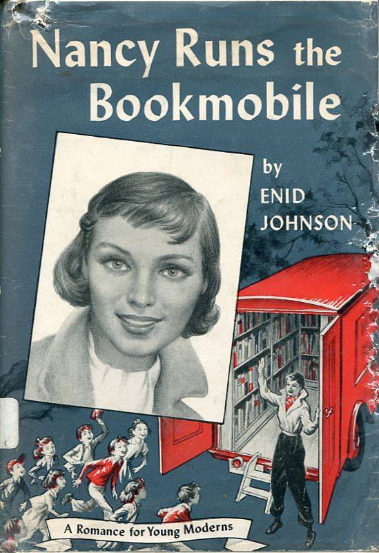 Nancy Runs the Bookmobile (1956) - a companion volume to Jinny Williams, Library Assistant. Both - dream jobs!