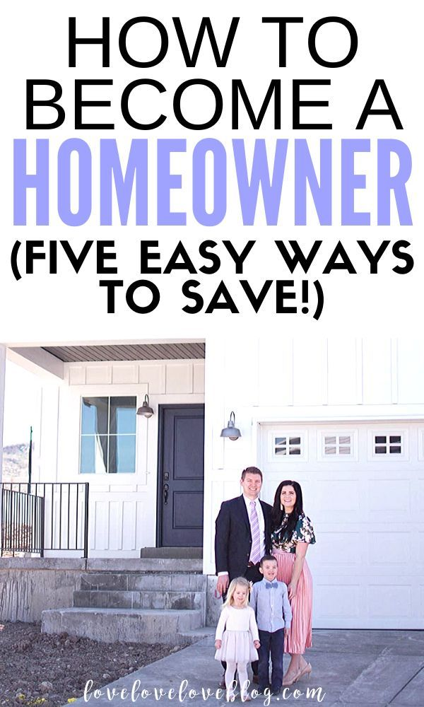 How To Become A Homeowner 5 Easy Ways To Save Love Love Love In 2020 Saving Money Moving Tips House Down Payment