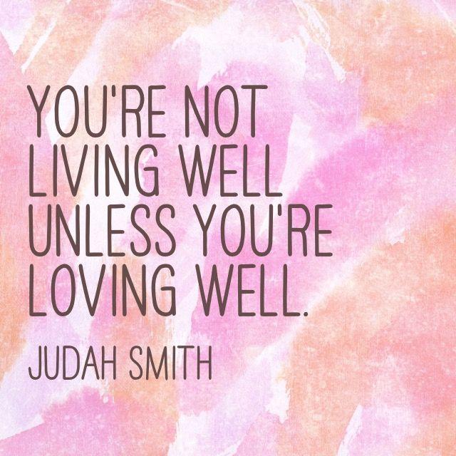 Judah Smith #quote