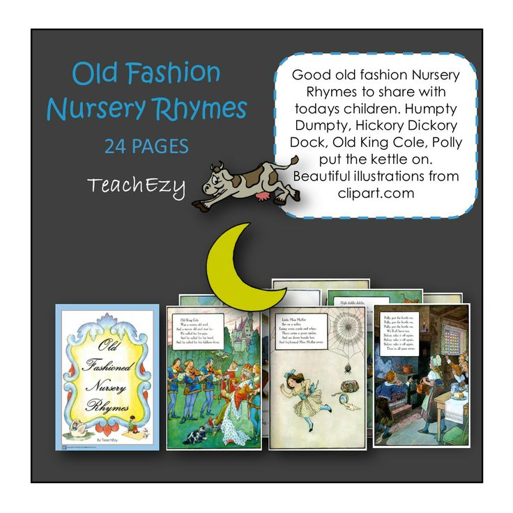 Old fashioned Nursery Rhymes that you learnt as a child and can now share with your own children.