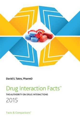 Drug Interaction Facts 2015 by David S. Tatro