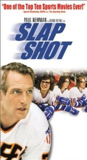 Slap Shot...Paul Newman in arguably the funniest sports movie ever made.  Filmed in Johnstown, PA