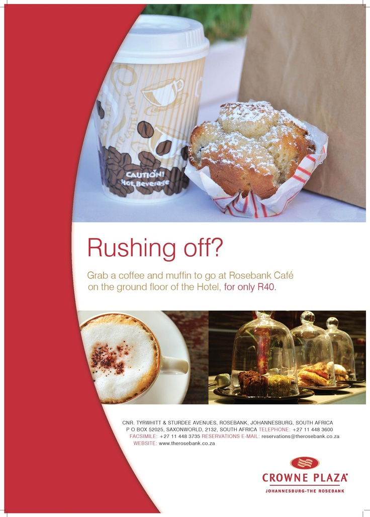 Hotel - Crowne Plaza Johannesburg - The Rosebank - Promotions - Rushing Off? Grab a cup of coffee and Muffin at our Rosebank Cafe situated in our Lobby.