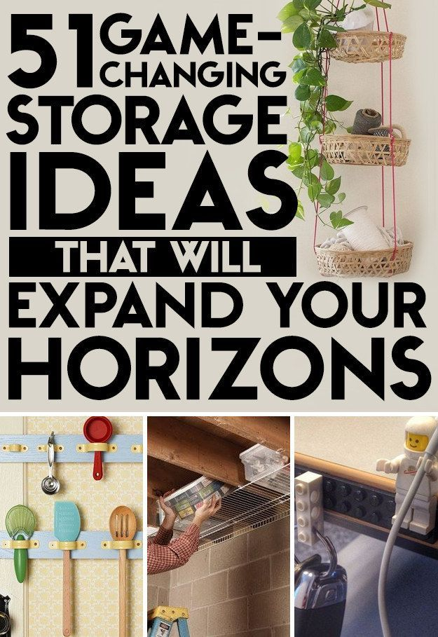 51 Game Changing Storage Solutions That Will Expand Your Horizons