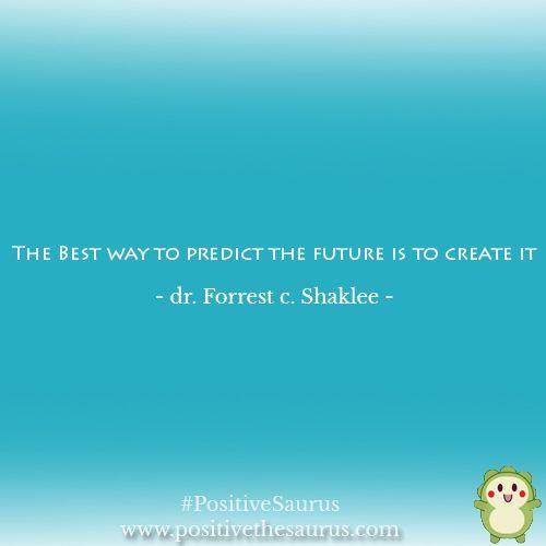 Motivational quote by Forrest Shaklee http://www.positivethesaurus.com/ #Positivesaurus #MotivatingMonday