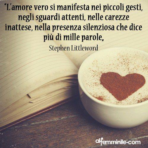 Stephen Littleword - Frasi San Valentino