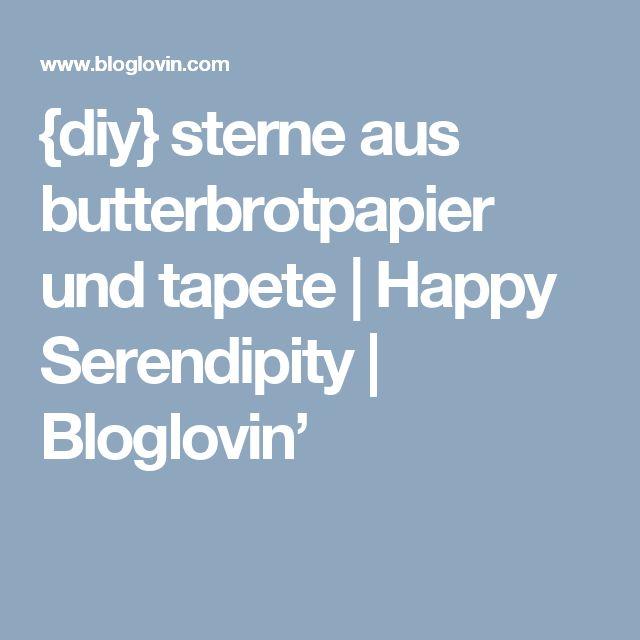 {diy} sterne aus butterbrotpapier und tapete | Happy Serendipity | Bloglovin'