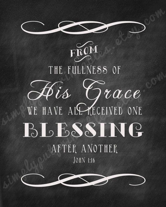 Thanksgiving Fall Chalkboard sign, John 1:16 sign, Blessing Sign | Digital File, Printable File, Instant Download. $8.50 USD, via Etsy.