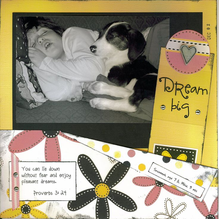 Dream Big.  Random Advice album - advice to my daughters.  Each page includes a scripture, advice and black and white photo.  Angie McGoveran (memrybug).