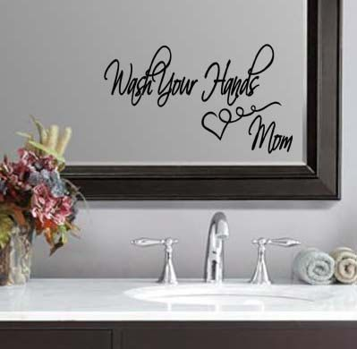 Fun for the kids bathroom. Wash Your Hands Bathroom Mom Wall Quote by IslandCustomDesigns, $9.99