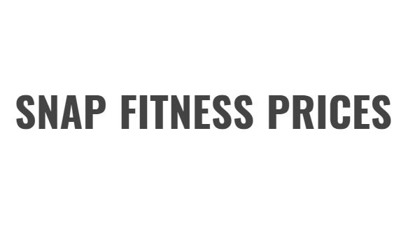 SNAP FITNESS PRICES & COSTS | Fitness Membership Prices