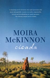 Cicada is a stunning novel of terror, love and survival in the most inhospitable country on earth. For book clubs there are plenty of discussion points about the importance of the land, clashes between Indigenous Australians and settlers, betrayal, relationships and more.