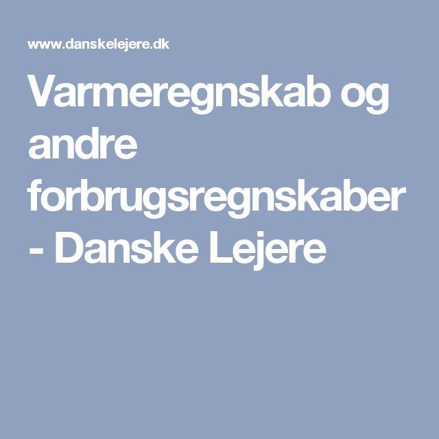 Varmeregnskab og andre forbrugsregnskaber - Danske Lejere