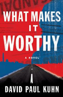 My So-Called Book Reviews: Blog Tour Review & Giveaway ~ What Makes it Worthy by David Paul Kuhn