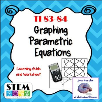 Graph Parametric Equations teaching resource plus worksheets - No Prep. Teach students to use the TI 83 - 84 to graph Parametric Equations. Easy to follow directions. Learn about Mode,Tstep and more.   Great for  Trigonometry, PreCalculus, AP Calculus BC, College Calculus 2.   Also included is a handout/worksheet for your students to practice with the graphs.