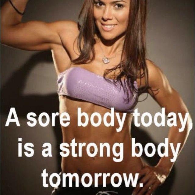 Sore Body=stronger Body. #strong #body #slim #sport #fitness #beautiful