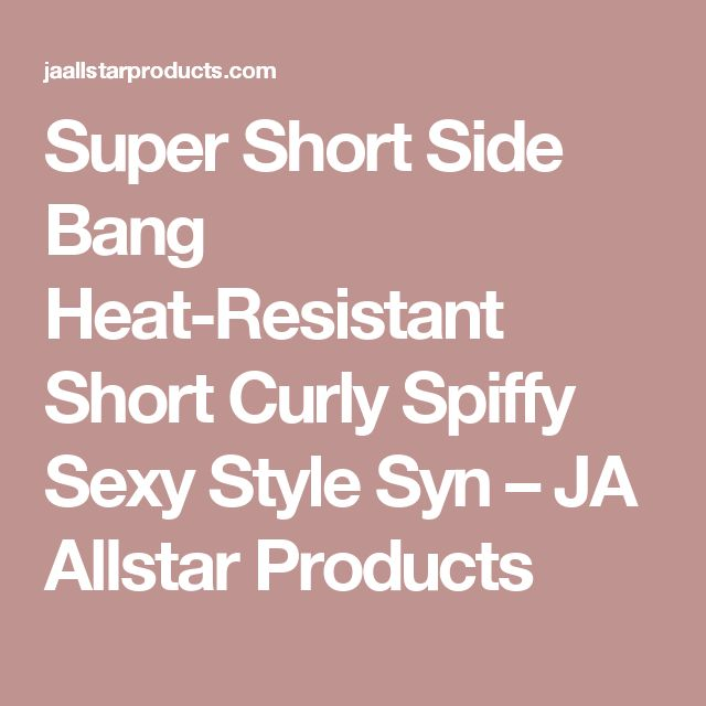 Super Short Side Bang Heat-Resistant Short Curly Spiffy Sexy Style Syn – JA Allstar Products