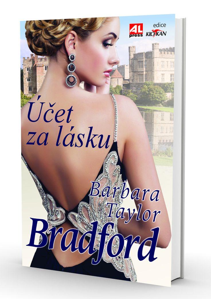 ÚČET ZA LÁSKU  román pro ženy od Barbary Taylor Bradford https://www.alpress.cz/ucet-za-lasku/
