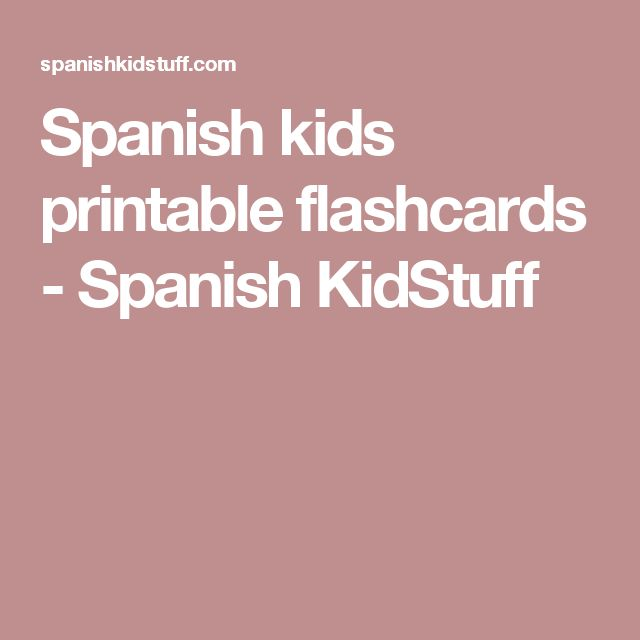 Spanish kids printable flashcards - Spanish KidStuff