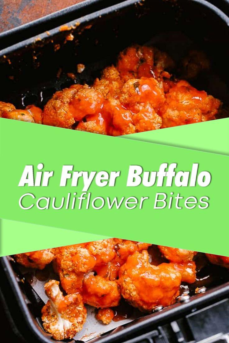 Air Fryer Buffalo Cauliflower Bites Recipe in 2020