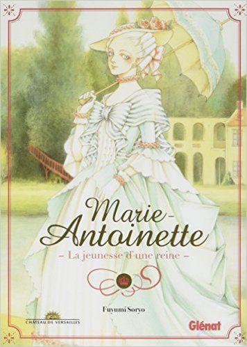 Amazon.fr - Marie-Antoinette, la jeunesse d'une reine - Fuyumi Soryo - Livres