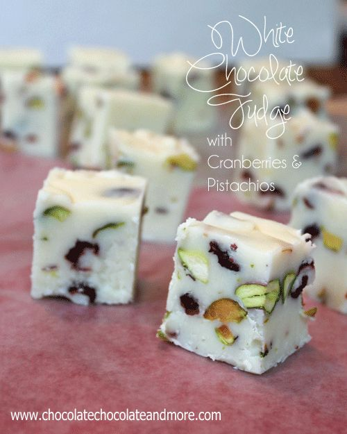 White Chocolate Fudge with Cranberries and Pistachios