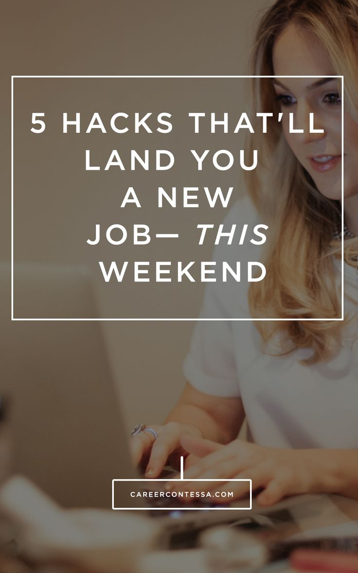 best ideas about new career career ideas resume how to land a new job this weekend our 5 hacks