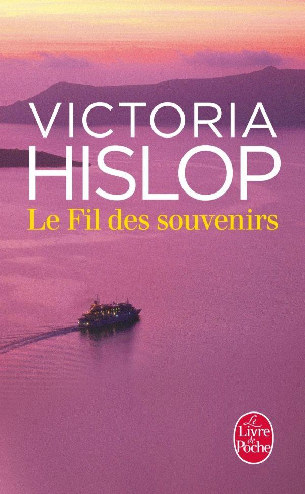 Le Fil des souvenirs de Victoria Hislop