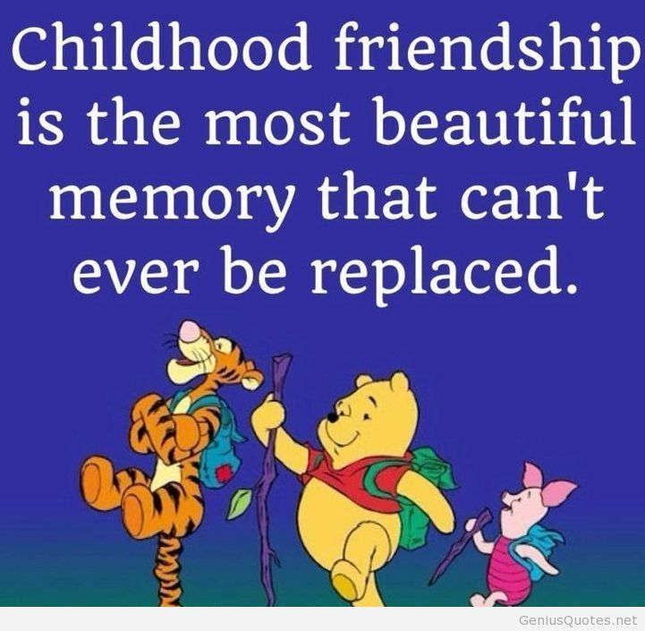 Most Famous Sayings About Friendship : Best childhood friendship quotes on absent father and