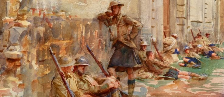 A Street in Arras, 1918, by John Singer Sargent. Scottish infantrymen rest against the exterior wall of a shell-damaged building in Arras