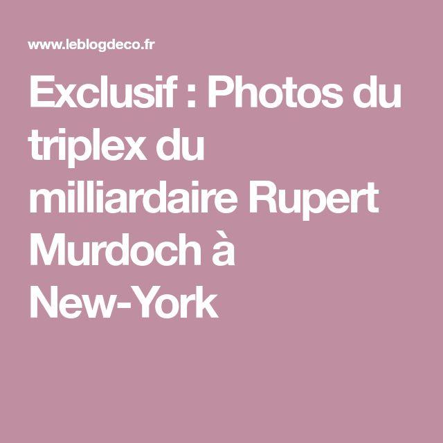 Exclusif : Photos du triplex du milliardaire Rupert Murdoch à New-York