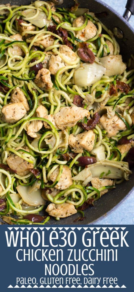 Whole30 Greek Chicken Zucchini Noodles are an easy, healthy weeknight dinner. Ma…