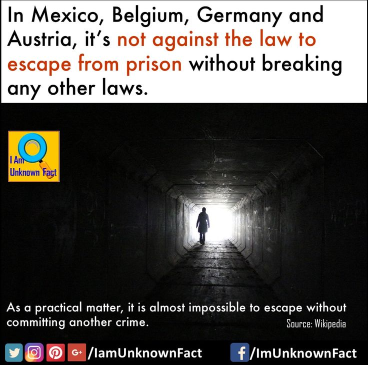 In Mexico, Belgium, Germany, Austria, It's not against law to escape from prison   #prison #law #crime #mexico #belgium #germany #austria #interesting #factsonly #crazy #unbelievable #unknown #facts #generalknowledge #didyouknow #IamUnknownFact #sundayfunday