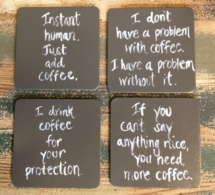 A personal favorite from my Etsy shop https://www.etsy.com/listing/241448834/coffee-coasters-drink-coasters-funny
