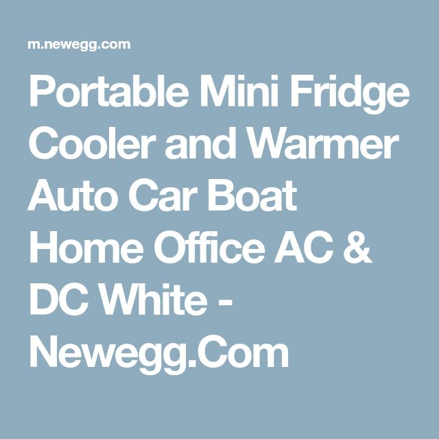 Portable Mini Fridge Cooler and Warmer Auto Car Boat Home Office AC & DC White - Newegg.Com