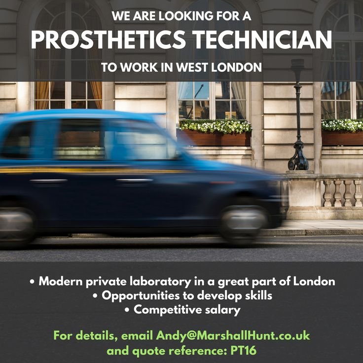 **Prosthetics Technician Required to work in a great part of London** Contact Andy at andy@marshallhunt.co.uk for more details All communication is strictly private & confidential.