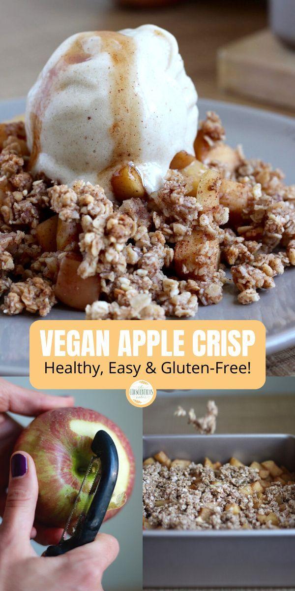 Easy Vegan Apple Crisp Recipe The Conscientious Eater Recipe In 2020 Vegan Apple Crisp Recipe Vegan Apple Crisp Healthy Apple Crisp