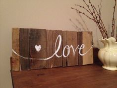 Love Original Wood Pallet Art Piece Sign Painting