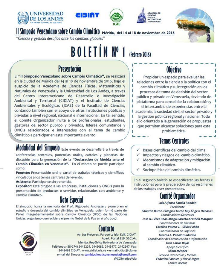 """El """"II Simposio Venezolano sobre #CambioClimático"""", se realizará en la ciudad de Mérida del 14 al 18 de noviembre de 2016, bajo el auspicio de la Academia de Ciencias Físicas, Matemáticas y Naturales de Venezuela y la Universidad de Los Andes, a través del Centro Interamericano de Desarrollo e Investigación Ambiental y Territorial (CIDIAT) y el Instituto de Ciencias Ambientales y Ecológicas (ICAE) de la Facultad de Ciencias, contando también con el apoyo de otras instituciones públicas y…"""