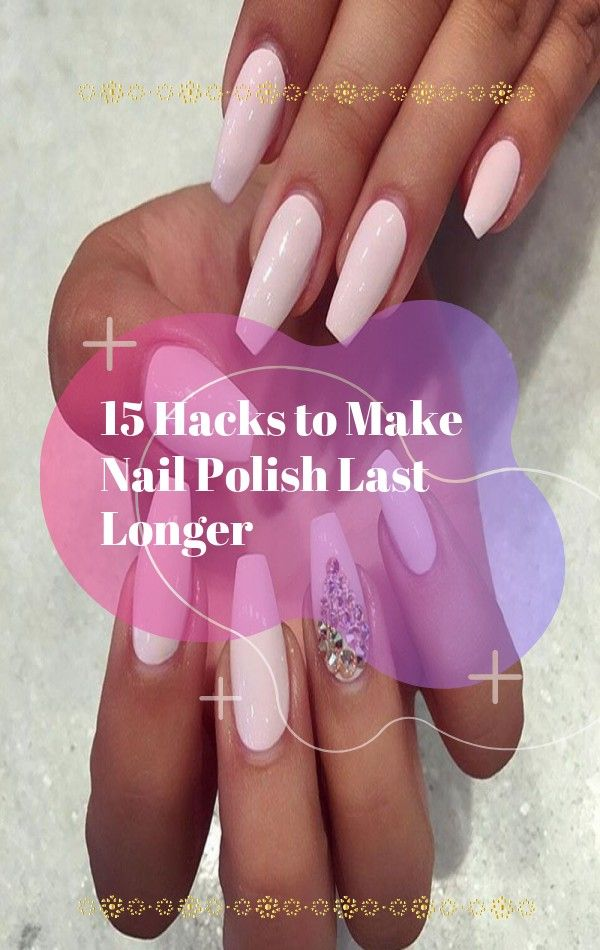 15 Hacks To Make Nail Polish Last Longer Winter Nail Designs Cool Nail Art Winter Nail Art