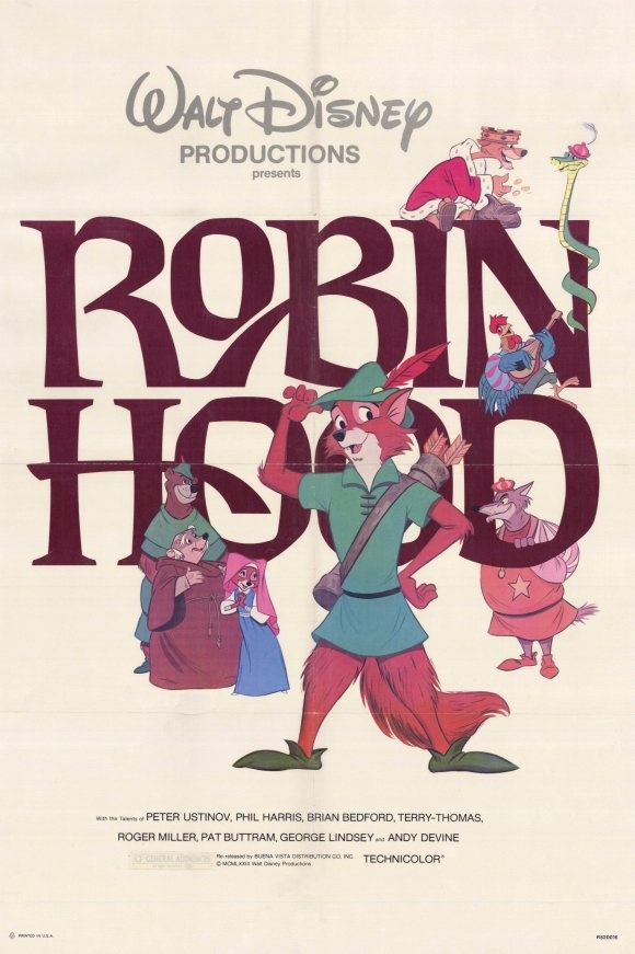 Robin Hood - Disney. One of my two favorite Disney movies!