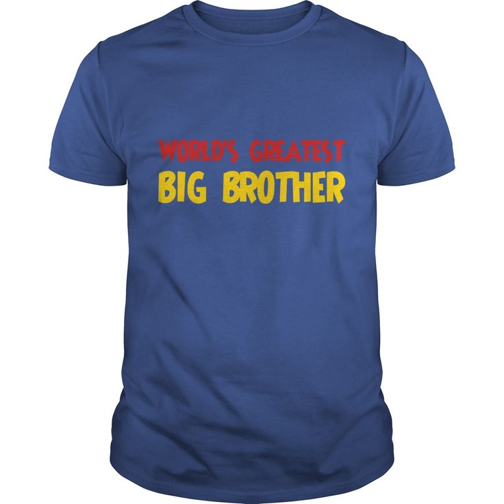 World's greatest big brother #gift #ideas #Popular #Everything #Videos #Shop #Animals #pets #Architecture #Art #Cars #motorcycles #Celebrities #DIY #crafts #Design #Education #Entertainment #Food #drink #Gardening #Geek #Hair #beauty #Health #fitness #History #Holidays #events #Home decor #Humor #Illustrations #posters #Kids #parenting #Men #Outdoors #Photography #Products #Quotes #Science #nature #Sports #Tattoos #Technology #Travel #Weddings #Women