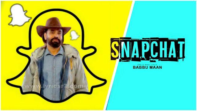 Snapchat Lyrics Babbu Maan In 2020 Lyrics Songs News Songs
