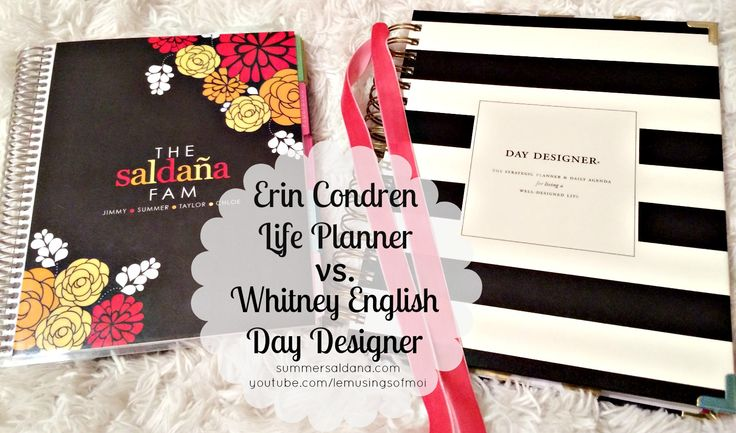 Whitney English Day Designer vs Erin Condren Life Plannner