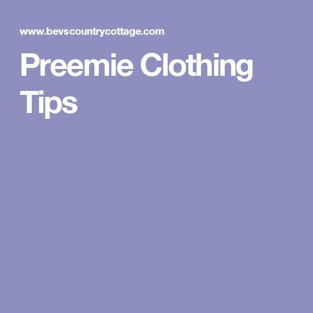 Preemie Clothing Tips